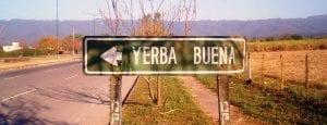 cartel Yerba Buena en avenida Perón